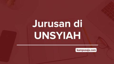 Jurusan di UNSYIAH - Akreditasi Biaya Kuliah Daya Tampung Universitas Syiah Kuala