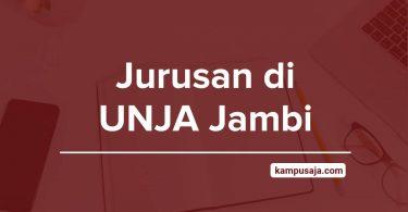 Jurusan di UNJA - Akreditasi Biaya Kuliah Daya Tampung Universitas Jambi