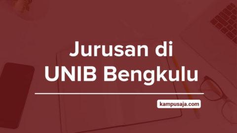 Jurusan di UNIB - Akreditasi Biaya Kuliah Daya Tampung Universitas Bengkulu