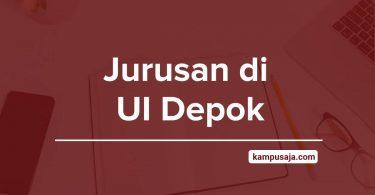 Jurusan di UI Depok - Akreditasi Biaya Kuliah Daya Tampung Universitas Indonesia