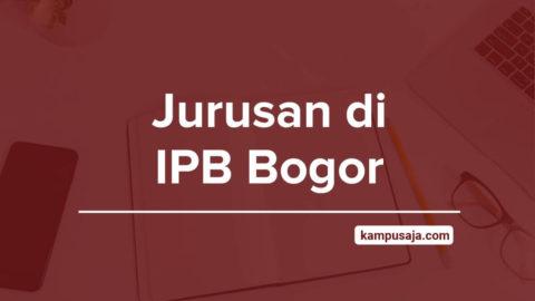 Jurusan di IPB - Akreditasi Biaya Kuliah Daya Tampung Institut Pertanian Bogor