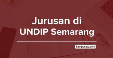 Jurusan di UNDIP Semarang - Akreditasi Biaya Kuliah Daya Tampung - Universitas Diponegoro