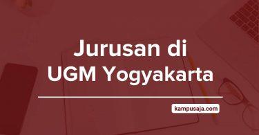 Jurusan di UGM - Akreditasi Biaya Kuliah dan Daya Tampung