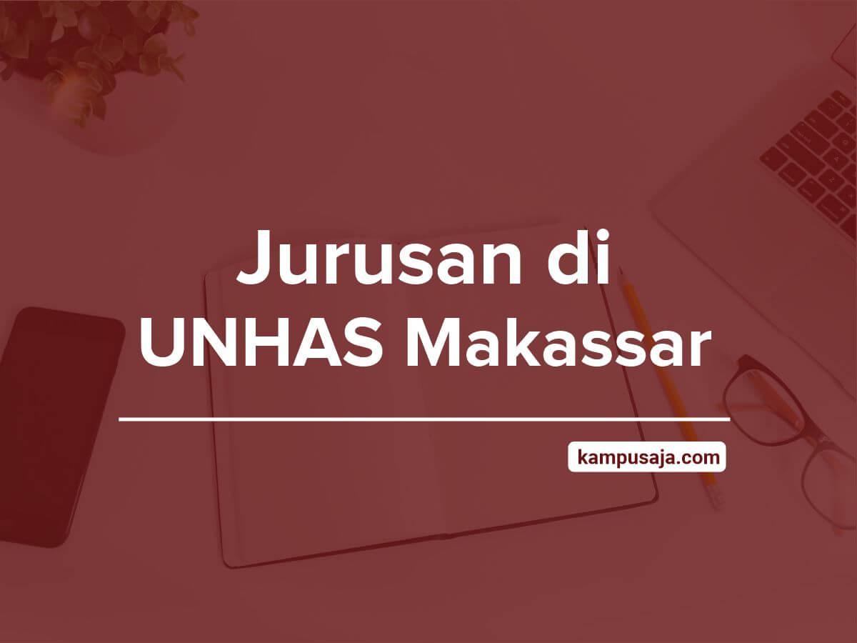 Jurusan di UNHAS Makassar - Akreditasi Biaya Kuliah Daya Tampung Universitas Hasanuddin