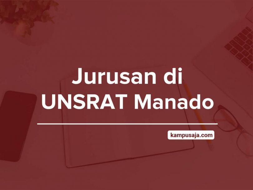 Jurusan di UNSRAT Manado - Akreditasi Biaya Kuliah Daya Tampung Universitas Sam Ratulangi