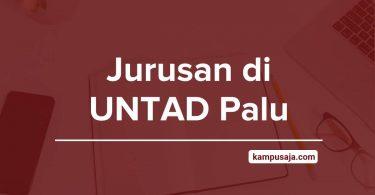 Jurusan di UNTAD Palu - Akreditasi Biaya Kuliah Daya Tampung Universitas Tadulako