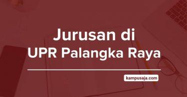 Jurusan di UPR - Akreditasi Biaya Kuliah Daya Tampung Universitas Palangka Raya