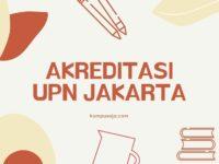 Akreditasi Program Studi UPN Veteran Jakarta