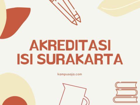 Akreditasi Program Studi ISI Surakarta