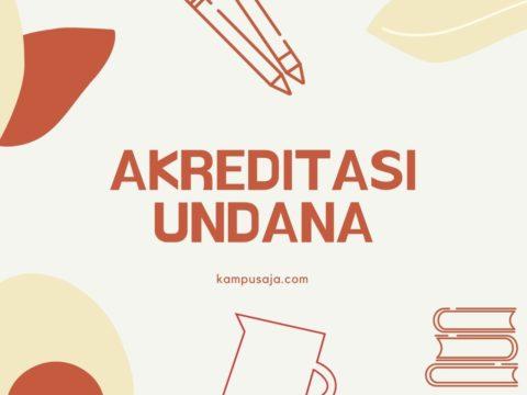 Akreditasi Program Studi UNDANA