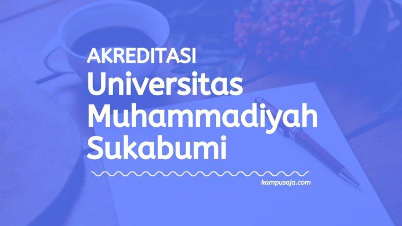 Akreditasi Program Studi UMMI - Universitas Muhammadiyah Sukabumi