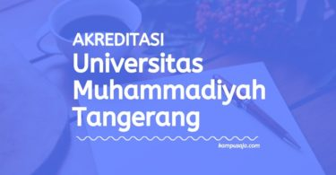 Akreditasi Program Studi UMT - Universitas Muhammadiyah Tangerang
