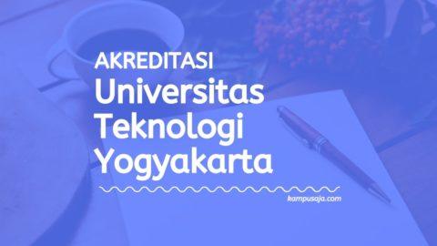 Akreditasi Program Studi UTY - Universitas Teknologi Yogyakarta