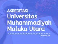 Akreditasi Program Studi UMMU Ternate - Universitas Muhammadiyah Maluku Utara