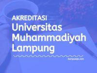 Akreditasi Program Studi UML - Universitas Muhammadiyah Lampung