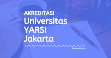 Akreditasi Program Studi Universitas YARSI Jakarta