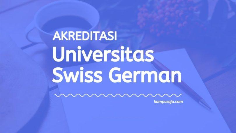 Akreditasi Program Studi SGU Tangerang - Swiss German University