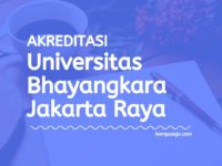 Akreditasi Program Studi UBHARAJAYA - Universitas Bhayangkara Jakarta Raya