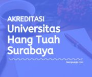 Akreditasi Program Studi UHT - Universitas Hang Tuah Surabaya