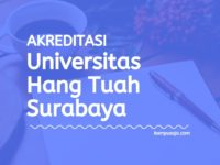 Akreditasi Program Studi UHT - Universitas Hang Tuah Surabaya