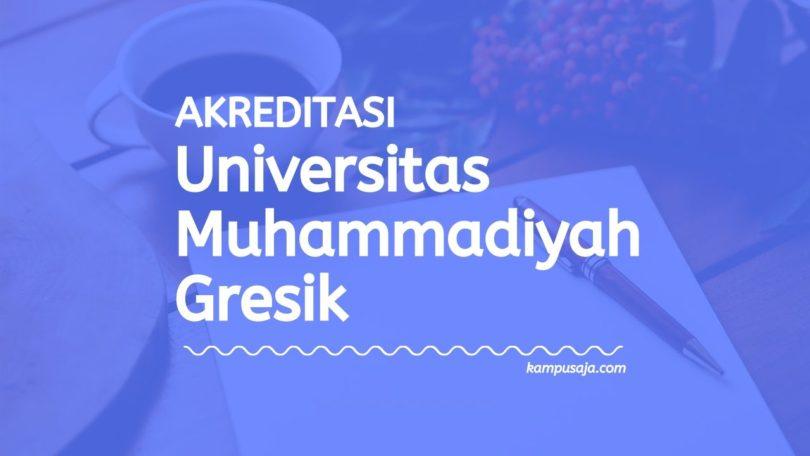 Akreditasi Program Studi UMG - Universitas Muhammadiyah Gresik
