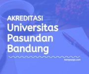 Akreditasi Program Studi UNPAS Bandung - Universitas Pasundan