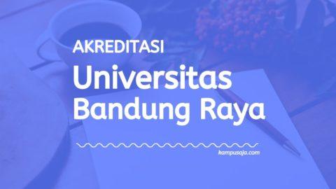 Akreditasi Program Studi UNBAR - Universitas Bandung Raya