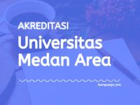 Akreditasi Program Studi UMA - Universitas Medan Area