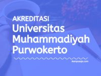 Akreditasi Program Studi UMP - Universitas Muhammadiyah Purwokerto