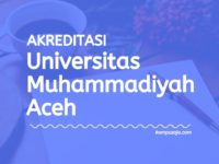 Akreditasi Program Studi UNMUHA - Universitas Muhammadiyah Aceh