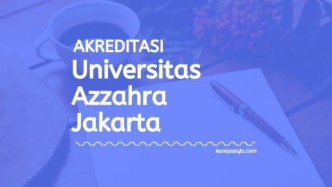 Akreditasi Program Studi Universitas Azzahra Jakarta