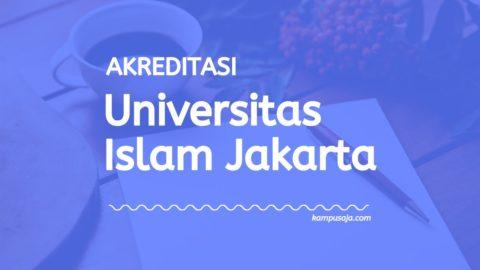 Akreditasi Program Studi UID Jakarta - Universitas Islam Djakarta
