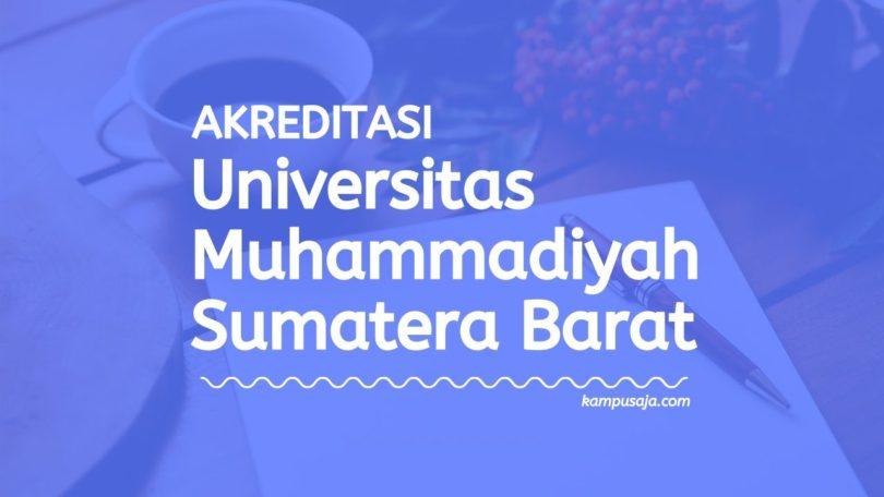 Akreditasi Program Studi UMSB Padang Panjang - Universitas Muhammadiyah Sumatera Barat