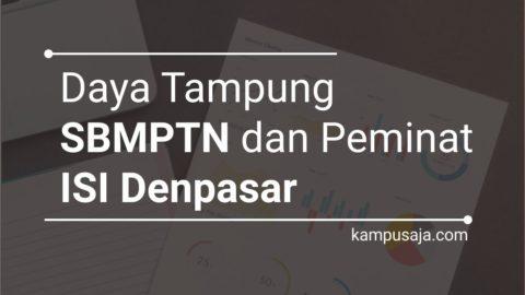 Daya Tampung dan Peminat SBMPTN ISI Denpasar