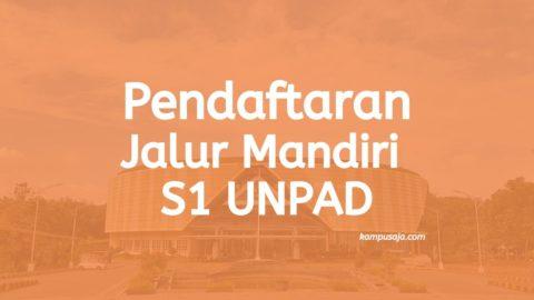 Pendaftaran Jalur Mandiri S1 Unpad Bandung