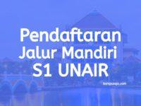 Pendaftaran dan Biaya Kuliah Jalur Mandiri S1 UNAIR Surabaya