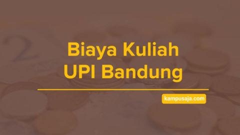 Biaya Kuliah UPI Bandung - Jalur Masuk dan Pendaftaran Universitas Pendidikan Indonesia