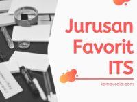 Jurusan Favorit di ITS Surabaya