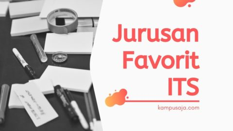 Jurusan Favorit di ITS Surabaya