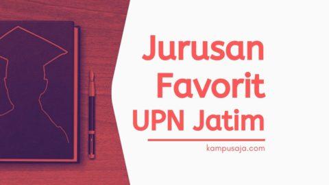 Jurusan Favorit di UPN Jatim Surabaya