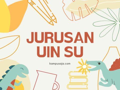 Jurusan di UINSU Medan - Universitas Islam Negeri Sumatera Utara